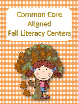 Fall Literacy Centers - Common Core Aligned
