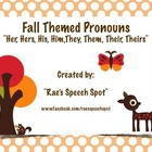 Fall Themed Pronouns!  Targeting Her, Hers, His, Him,They,