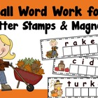 Fall Word Work for Letter Stamps or Magnetic Letters