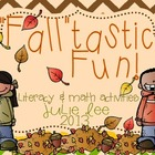Fall-tastic Fun Math & Literacy Centers