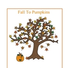 Fall to Pumpkins - Songs, poems and Fingerplays