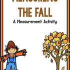 Falling Into Measurement!  A Common Core Aligned Measureme