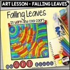 Falling Leaves in Warm and Cool Colors - An Art Lesson