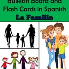 Family (La Familia) Bulletin Board and Flash Cards in Spanish