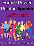 Family (La Familia) Spanish Power Point (55 Slides)