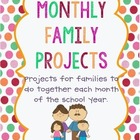 Family Projects-One For Each Month of the School Year