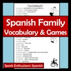 Family Vocabulary & Games Unit in Spanish / La Familia- 36 pages