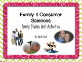 Family and Consumer Sciences - Family Studies Unit Activities