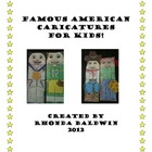 Famous American Caricatures for Kids!