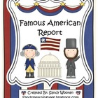 Famous Americans Biography Report Graphic Organizer (W.1.2