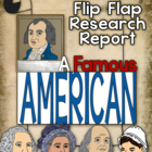 Famous Americans Research Report Flip Flap Book