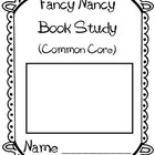 Fancy Nancy Common Core Book Study