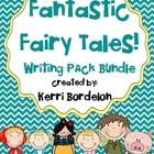 Fantastic Fairy Tales! Writing Centers Bundle