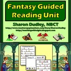 Fantasy Guided Reading Unit