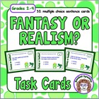 Fantasy vs. Realism Task Cards