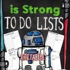 Farley's The Force is Strong To Do Lists *editable*you cus
