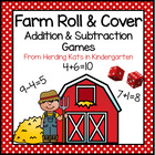 Farm Animal Roll &amp; Cover Addition &amp; Subtraction Games!