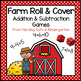 Farm Animal Roll & Cover Addition & Subtraction Games!