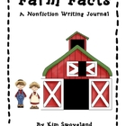 Farm Facts - A Nonfiction Writing Journal