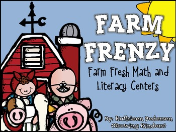 Farm Frenzy! Farm Fresh Math & Literacy Centers {Common Co
