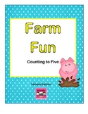 Farm Fun Counting to Five