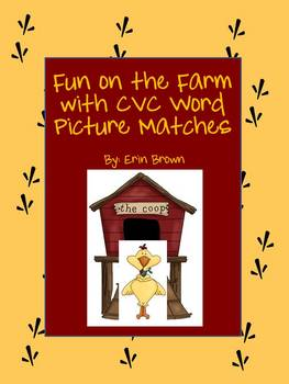 Farm Fun - a CVC Word Picture Match Game