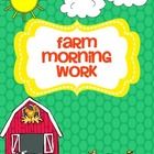 Farm Morning Work (Common Core Aligned) FREEBIE