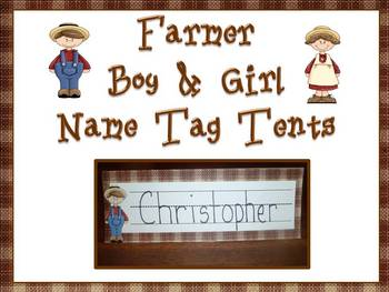 Farmer Boy & Girl Name Tag Tents -Back to School!