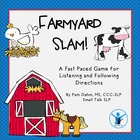Farmyard Slam!  A Game for Following Auditory Directions