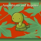 Fast Facts on Amphibians and Reptiles Powerpoint