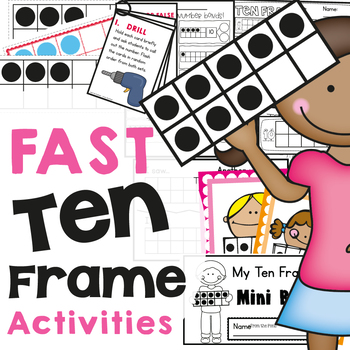 Fast Ten Frames - Activities and Printables