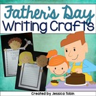 Father's Day Craftivity and Writing Unit