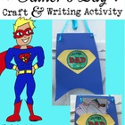 Father's Day Writing Activity: Superhero Theme