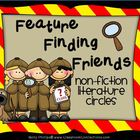 Feature Finding Friends  {Literature Circles for Nonfictio