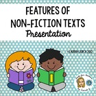 Features of Non-fiction Text Powerpoint Presentation