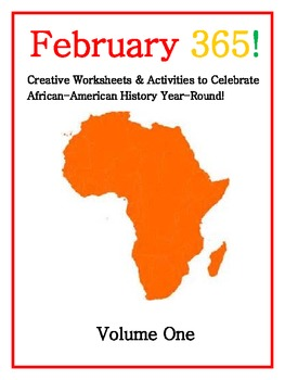 February 365! Year Round Black History Classroom Activities