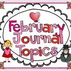 February Journal Topic for Kindergarten Level Guided Writing