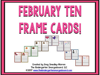 February Themed Ten Frame Cards:  A Common Core Aligned Ma