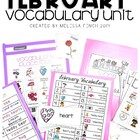 February Vocabulary Unit- Boardmaker Curriculum for Studen