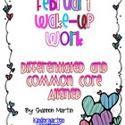 February Wake Up Work {Common Core Aligned, Differentiated