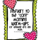 "February to the ""Core"" Morning Warm Ups for Language Arts"