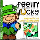 Feelin' Lucky - St. Patrick's Day Leprechaun Craft and Writing