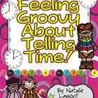 Feeling Groovy About Telling Time {Time To The Hour and Ha