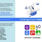 Feelings Challenge Pack - targets, posters & worksheets fo