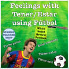 Feelings with Tener and Estar Futbol Edition