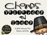 CHORES YESTERDAY AND TODAY:  A WRITE AROUND THE ROOM