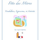 Fete des Meres! Mother&#039;s Day Vocabulary and Activities!