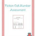 Fiction Call Number Assessment