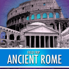 Field Trip: Ancient Rome