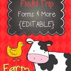 Field Trip Forms & More - FARM Theme {EDITABLE}